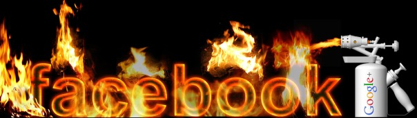 Facebook on fire, google+ burn